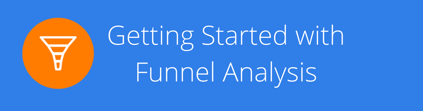 Getting-Started-with-Funnel-Analysis