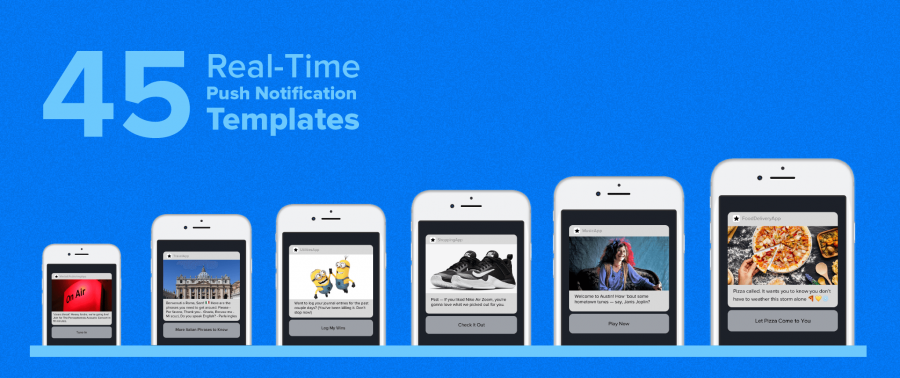 45 Real-Time Push Notification Templates