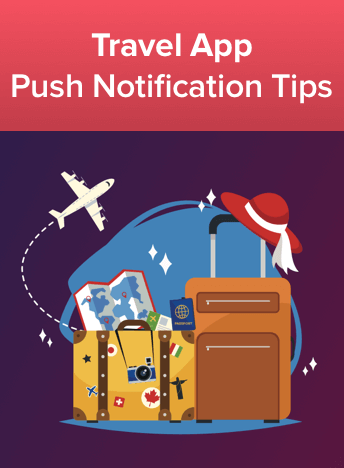 Push Notifications for High Performing Travel Apps