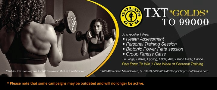 Gold's Gym campaign using SMS Short Code