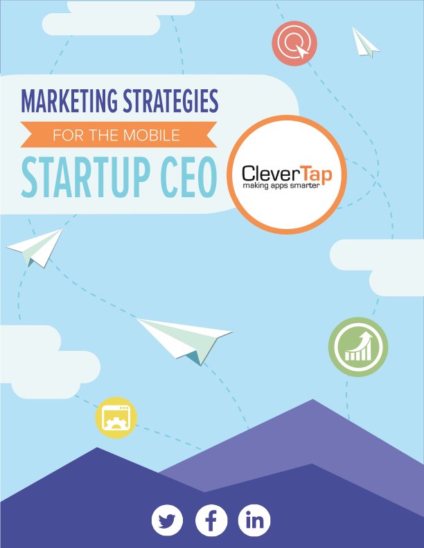 Marketing Strategies for the Mobile Startup CEO