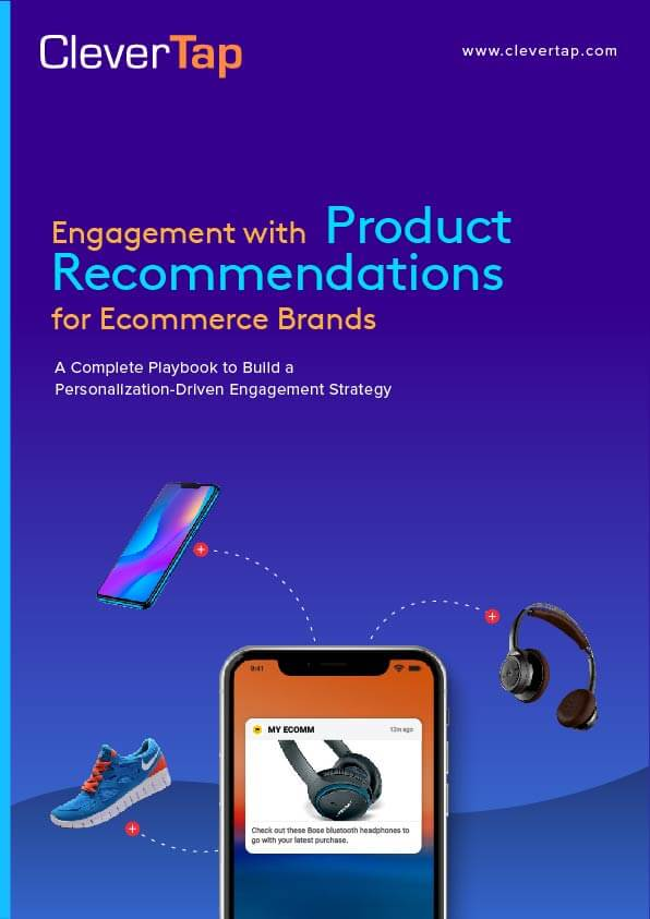 Engagement with Product Recommendations for Ecommerce Brands: Playbook