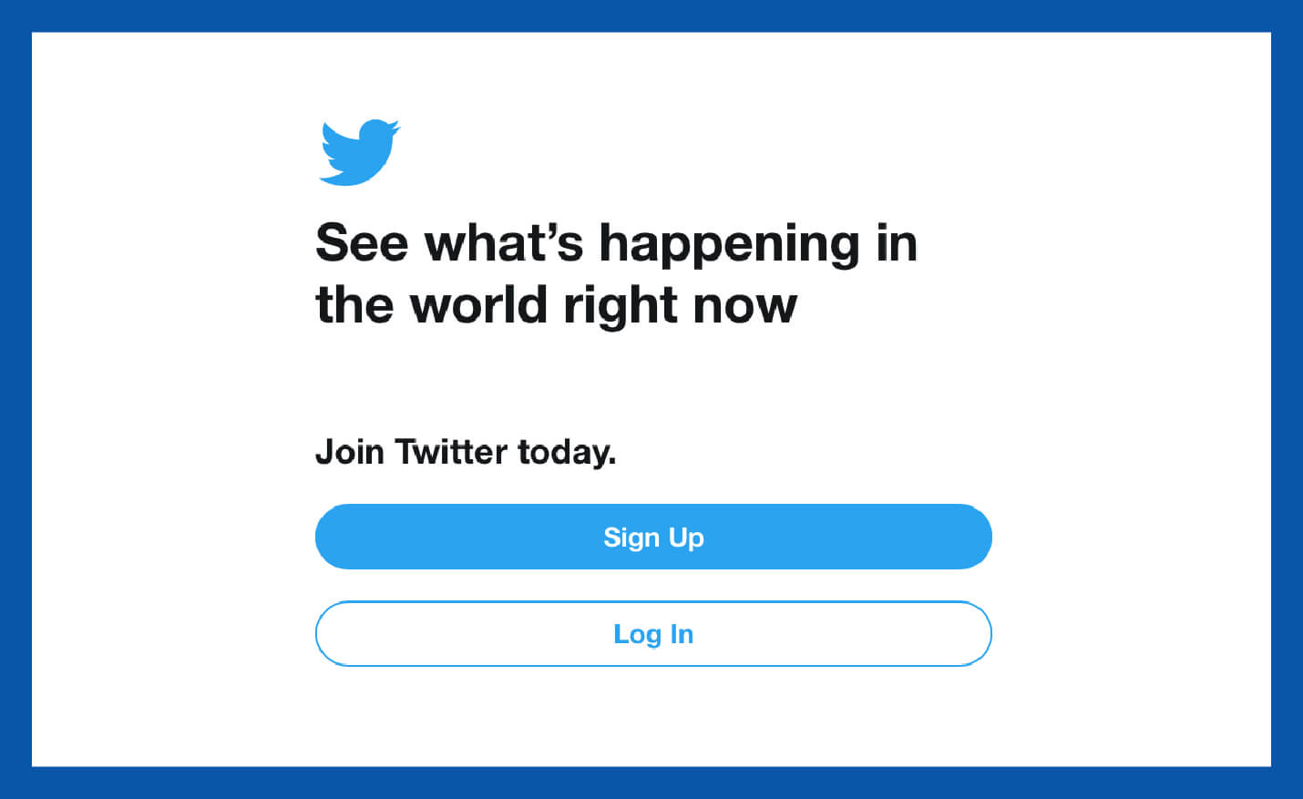 value proposition example from Twitter landing page to see what's happening in the world right now