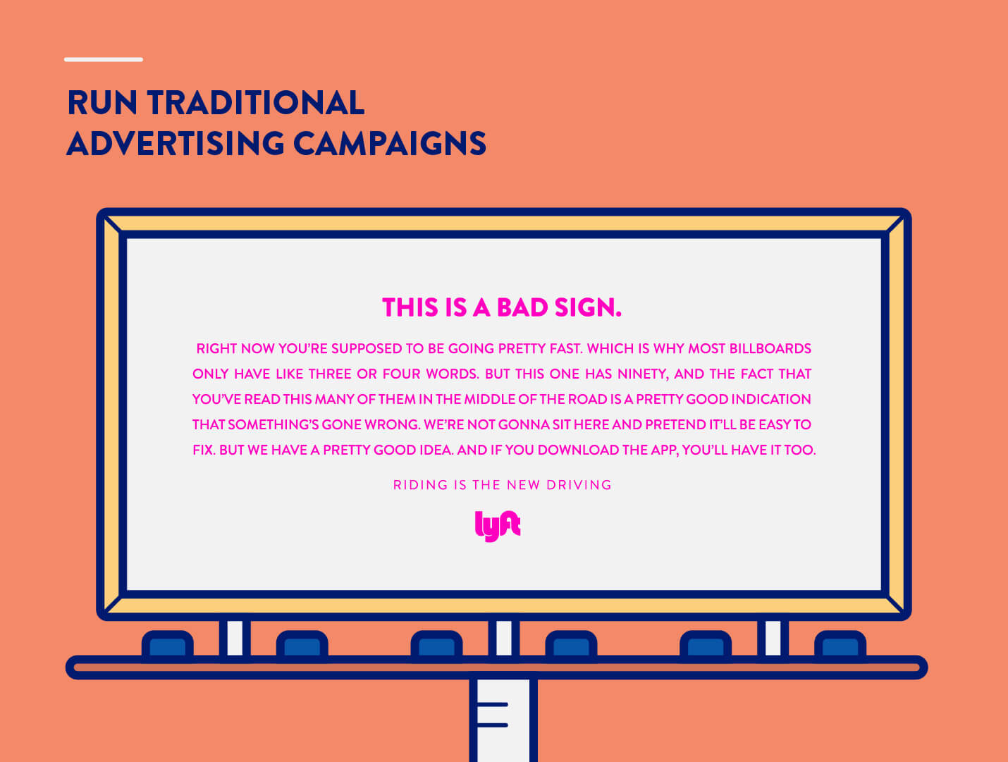 try traditional advertising strategy to market an app Lyft billboard example