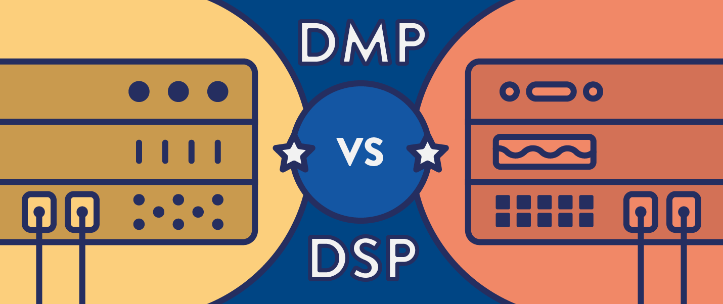 DSP vs DMP: The Data, Differences, & Demand for a Hybrid Data Platform