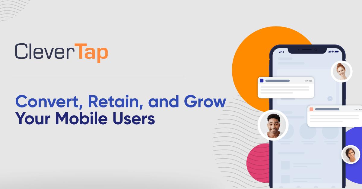 Mobile Marketing Platform   CleverTap