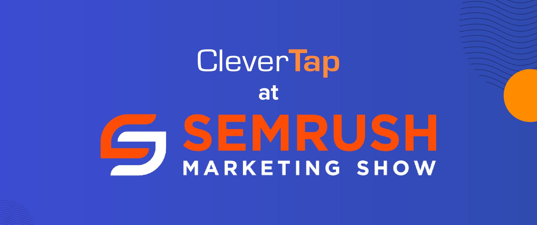 Key Learnings & Takeaways from SEMrush Marketing Show 2019