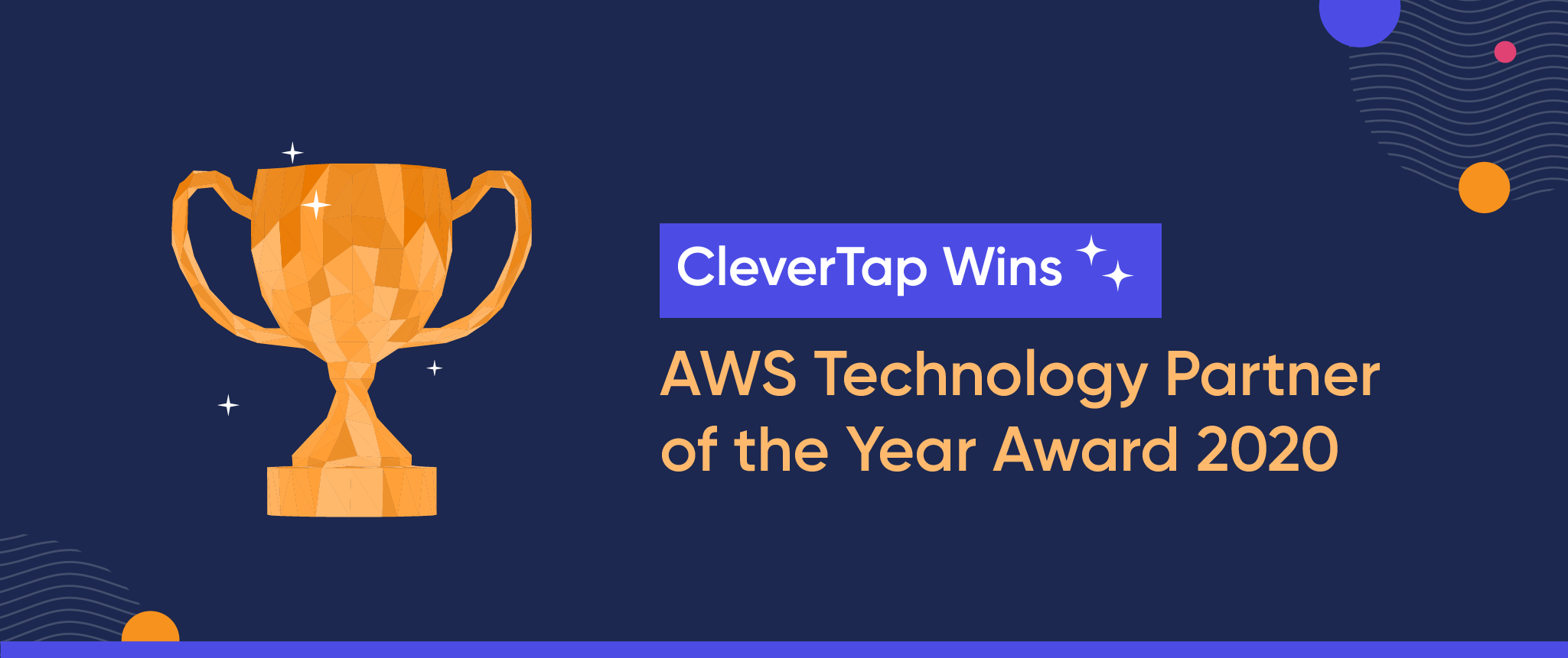 CleverTap Wins AWS 2020 Technology Partner of the Year