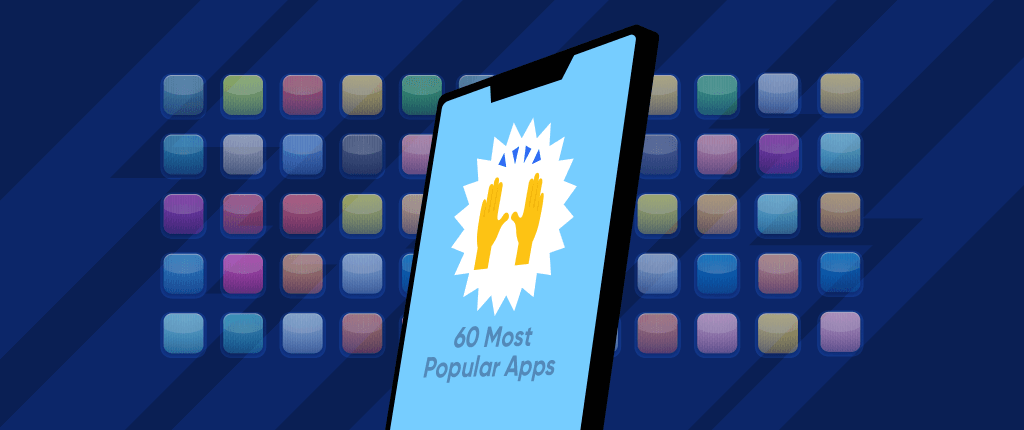 60 Most Popular Apps on the App Store and Google Play | CleverTap