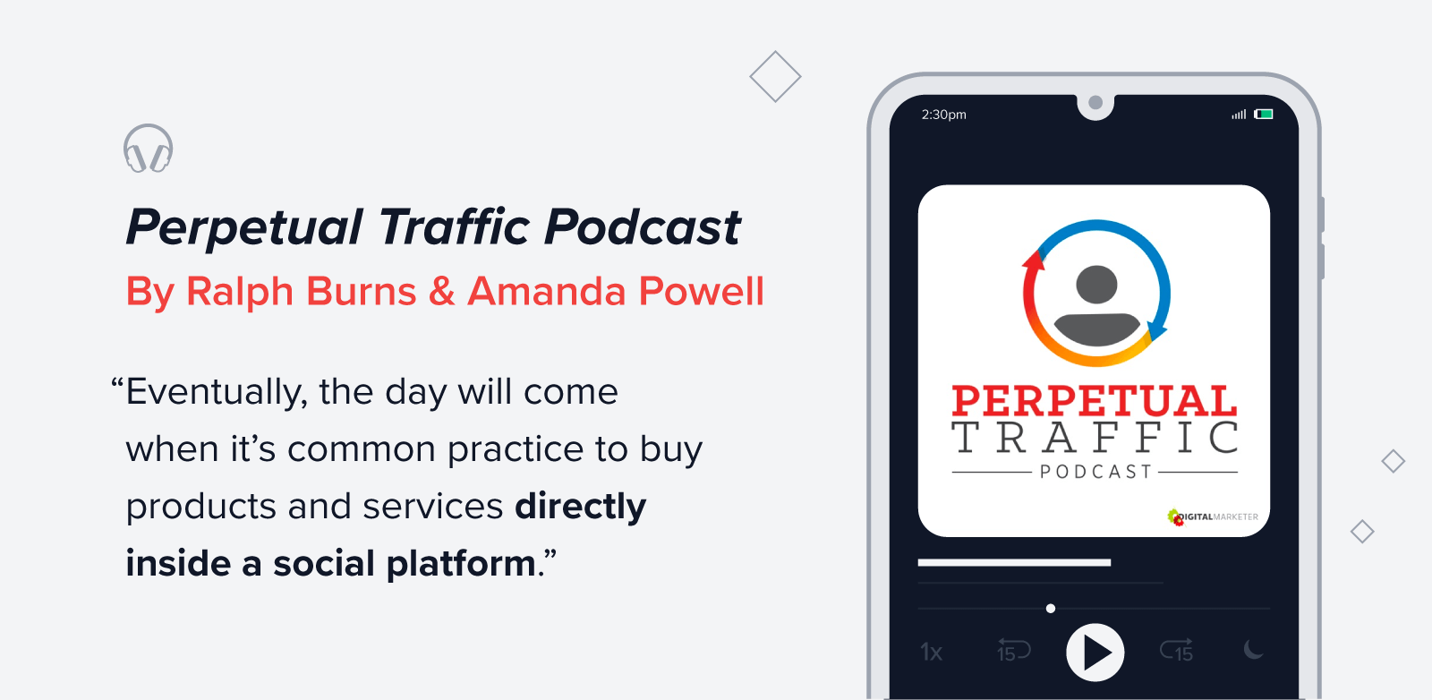 Perpetual traffic podcast quote