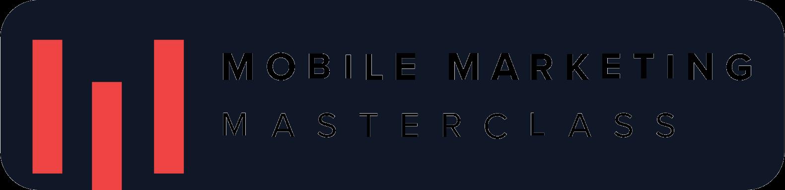 Mobile Marketing Masterclass