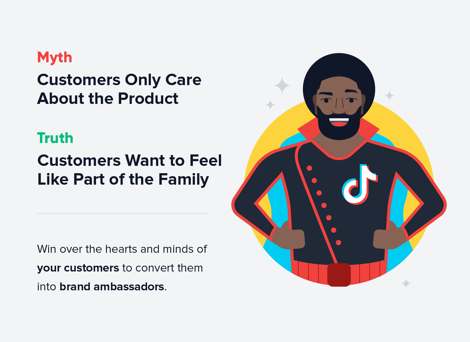 Customers want to feel like part of the family